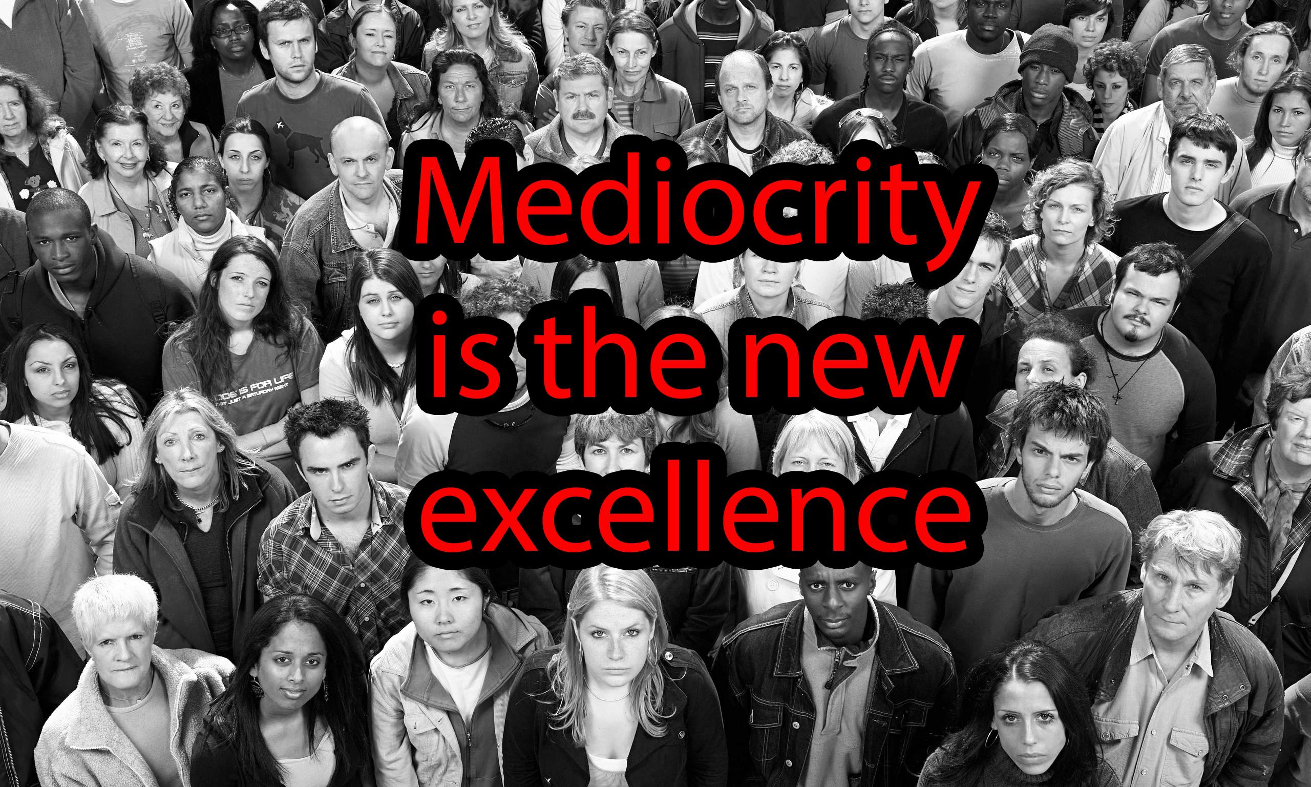 Mediocrity sets the bar