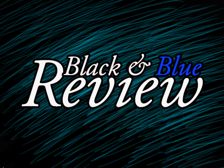 Black & Blue Review Announcement