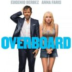 """Overboard"" Movie Review"